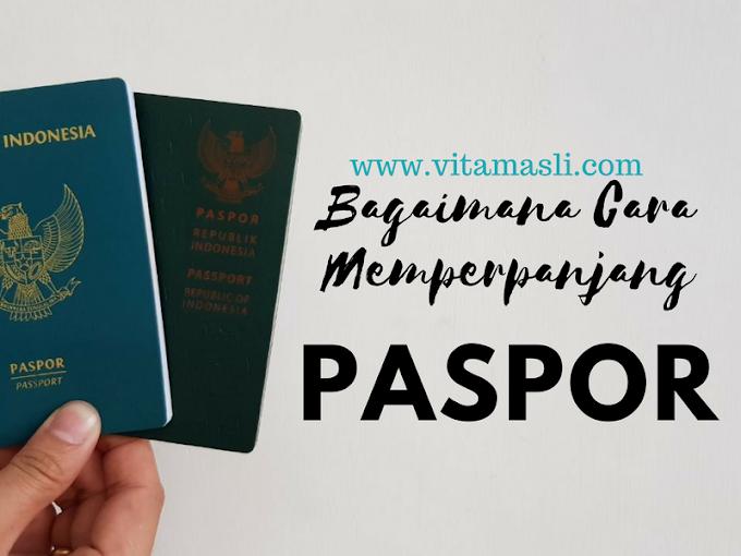 Bagaimana Cara Memperpanjang Paspor?