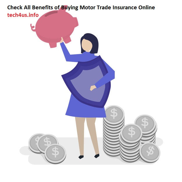 Check All Benefits of Buying Motor Trade Insurance Online