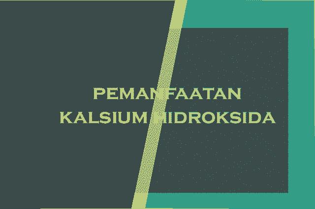 pemanfaatan-kalsium-hdiroksida-tantirasmawati.com