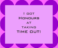 My card got 'Honours at Taking Time Out'