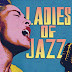FULL ALBUM Various Artists (Ladies Of Jazz) 2017