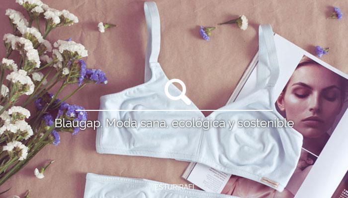 Blaugap. Moda sana, ecológica y sostenible