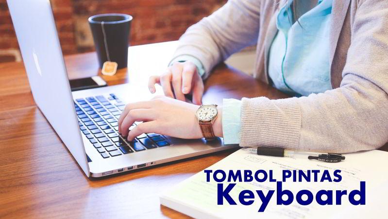 12 Kombinasi Rahasia Keyboard yang Jarang Diketahui