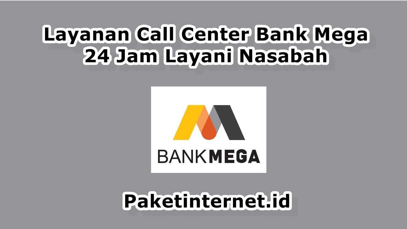 Call Center Bank Mega