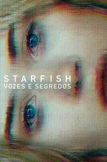 Starfish: Vozes e Segredos - HDRip Dual Áudio