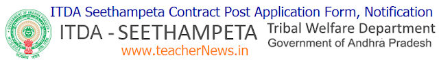 ITDA Seethampeta CRT 138 Post Application Form, Notification @ itdaseethampeta.com