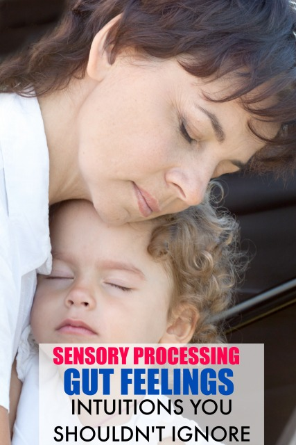 Parents and gut feelings about sensory processing issues