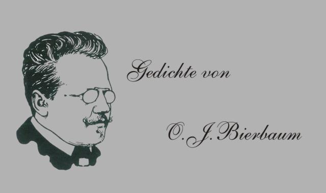 Gedichte Und Zitate Fur Alle Gedichte Von O J Bierbaum Der Amen