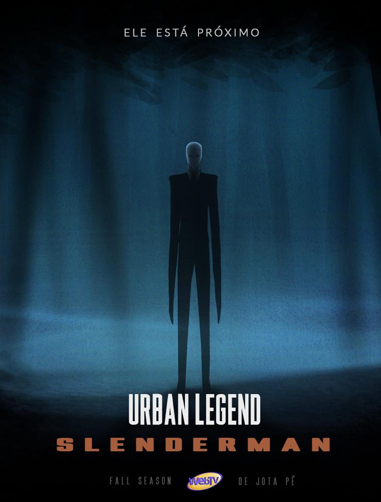 Urban Legend Slenderman