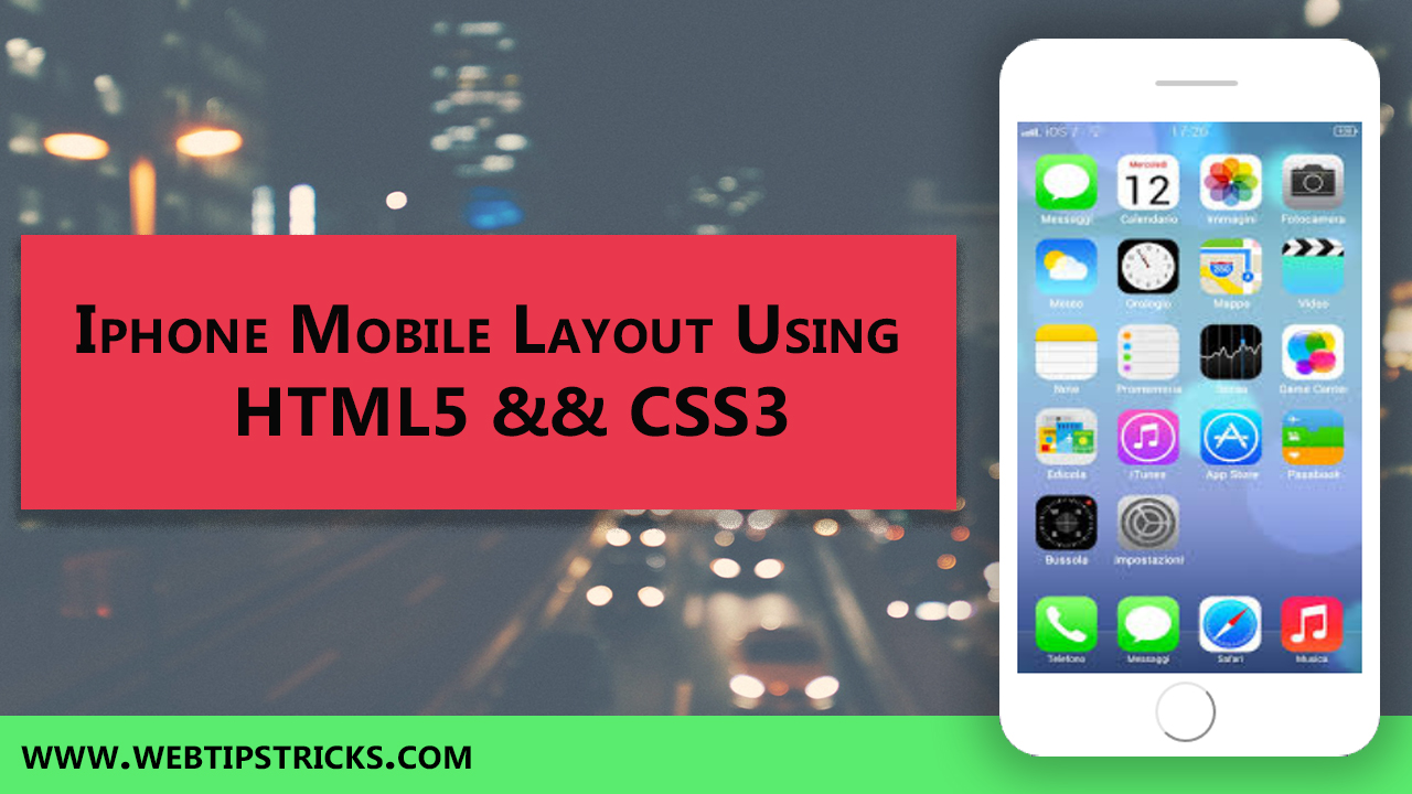 HTML CSS Create iphone Mobile Layout   webtipstricks