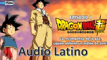 Dragon Ball Super en audio Latino capitulo 1