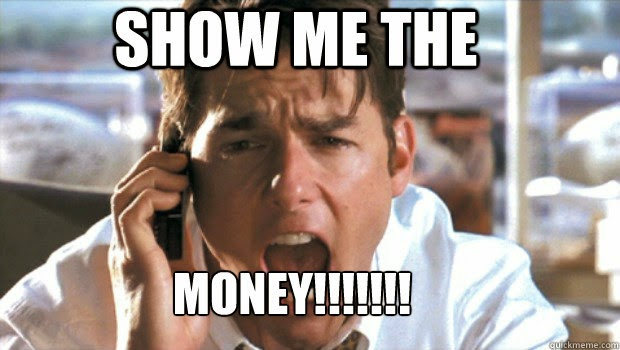 "Meme of Tom Cruise with words, ""Show Me The Money!!!!"""