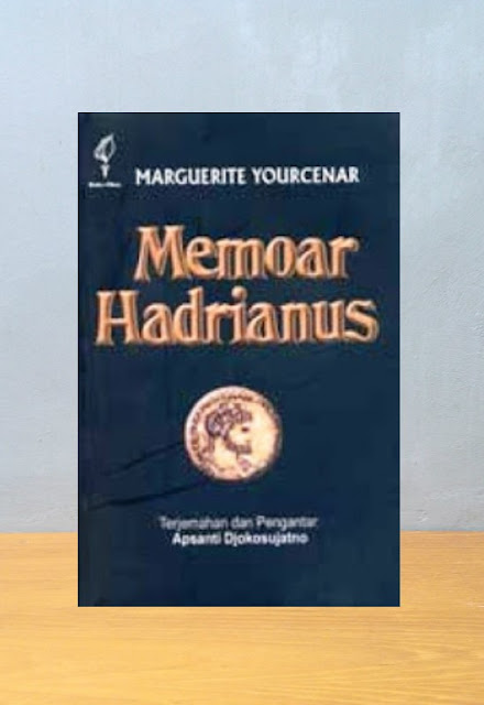 MEMOAR HADRIANUS, Marguerite Yourcener