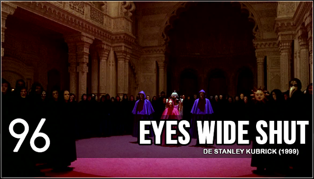 96 - Eyes Wide Shut (Stanley Kubrick, 1999)