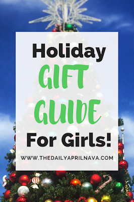 Holiday Gift Guide for Girls - TheDailyAprilnAva