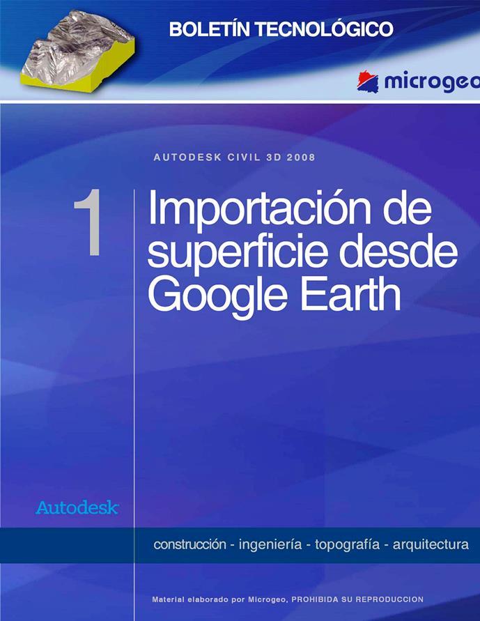 Importación de superficie desde Google Earth – Autodesk Civil 3D 2008