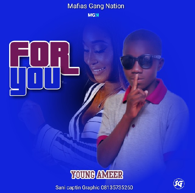 For You Music | Young Ameer Prod by Sani Captain