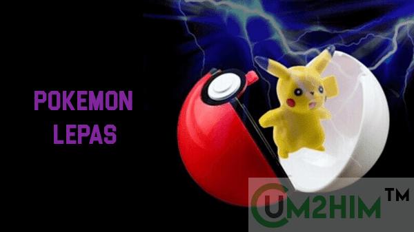 Cara Menangkap Pokemon Agar Tidak Lepas