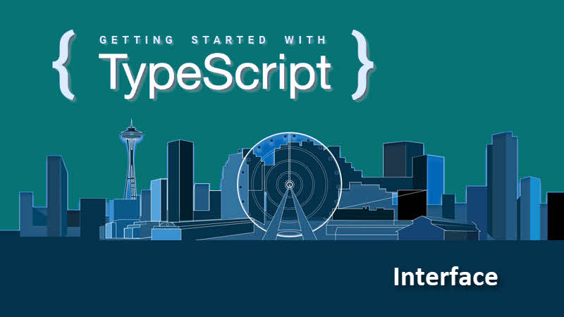How to define an Interface in TypeScript? -- TypeScript Tutorial for beginners