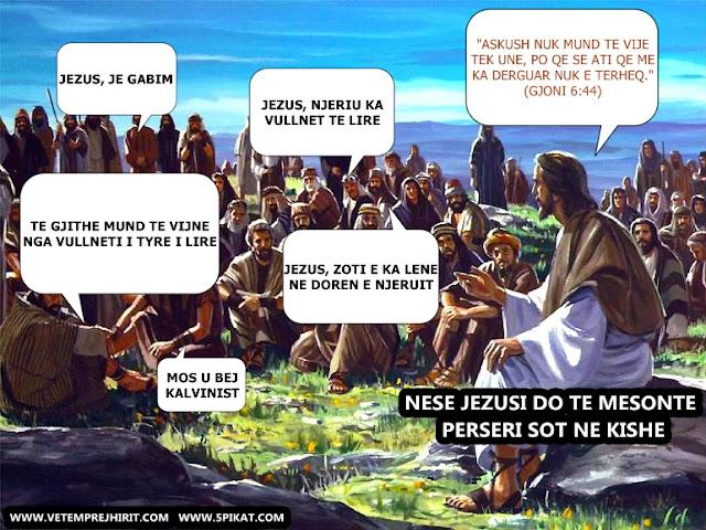 Mesimet e Jezusit, Bibla, vullneti i lire, kalvinizmi, vargje nga Bibla, vargje biblike,