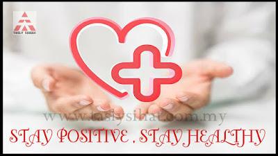 Sentiasa Positif untuk hidup sihat