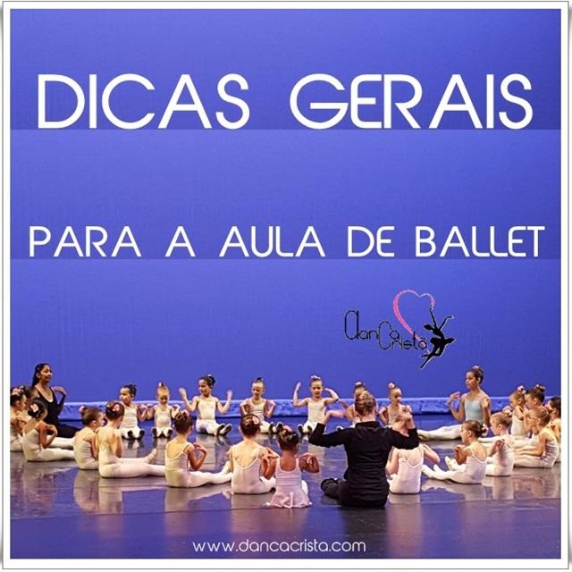 Dicas Gerais para a Aula de Ballet - Blog Dança Cristã