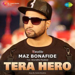 Tera Hero – ft. Anuradha Paudwal