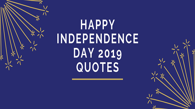 Happy Independence Day 2019 Quotes In Hindi