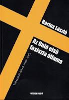 Bartus László: Az Unio első fasiszta állama