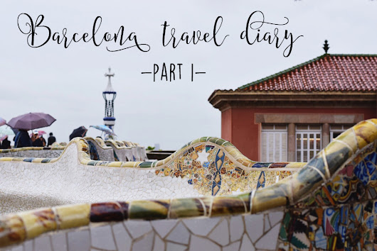 Barcelona travel diary, part one