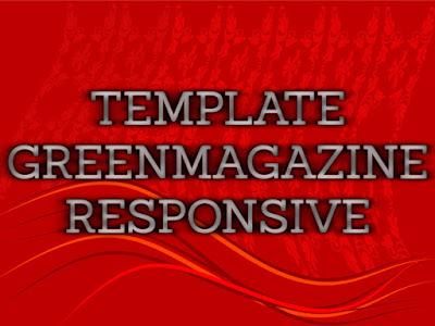 Template Terbaru 2017 Tutor Green Magazine Blogger ( Hijau Magazine ) Premium Seo Responsive Download Gratis