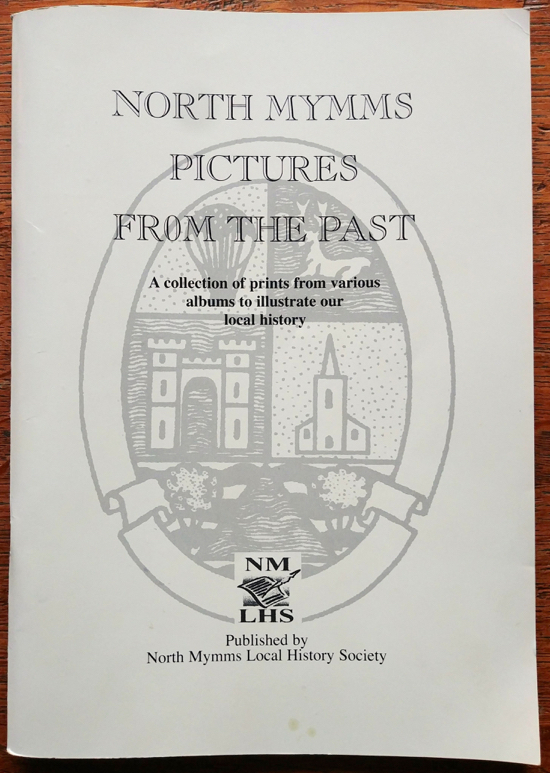 Photograph of the cover of North Mymms Pictures From The Past, a book with more than 100 images of North Mymms in Hertfordshire