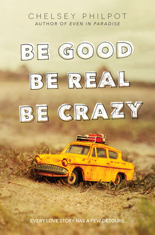 Be Good Be Real Be Crazy book cover