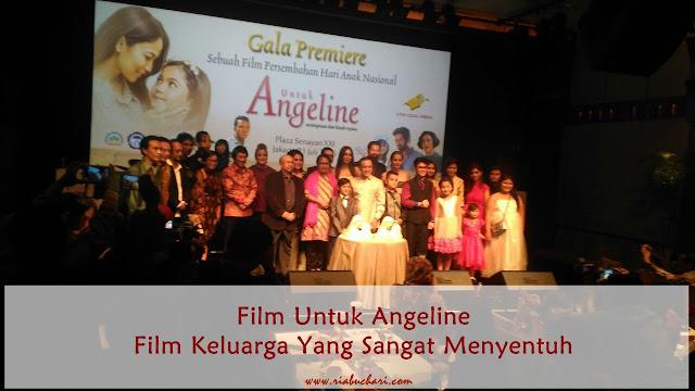 Film Untuk Angeline, Film Keluarga Yang Sangat Menyentuh