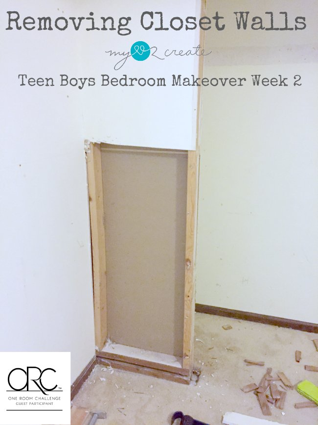 Removing Closet Walls, Teen Boys Room Makeover Week 2, MyLove2Create