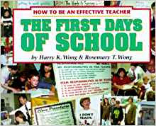 https://www.amazon.com/First-Days-School-Effective-Teacher/dp/0962936022/ref=sr_1_2?ie=UTF8&qid=1535997079&sr=8-2&keywords=the+first+days+of+school+by+harry+k.+wong+%26+rosemary+t.+wong&dpID=61JNX9BGH8L&preST=_SX218_BO1,204,203,200_QL40_&dpSrc=srch