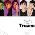 Lirik Lagu Trauma EXO dan Terjemahan