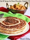 Soft And Spongy Set Dosas