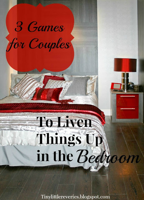 Three Games for Couples to play in the bedroom to liven up the night.