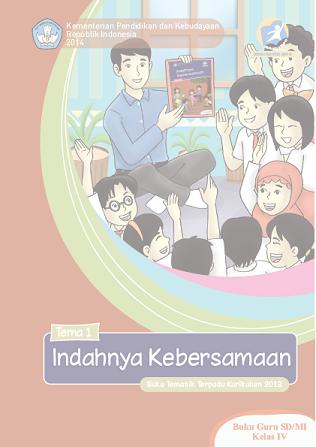 Kurikulum 2013: Buku Guru dan Buku Siswa Kelas 4 SD