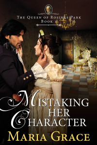 Book cover: Mistaking Her Character by Maria Grace