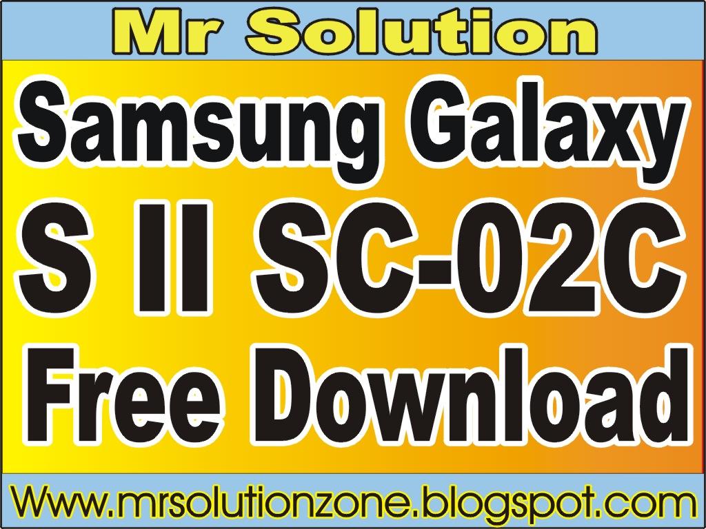 SC-02C - GALAXY S II SC-02C DCM Japan Flash File Free Download ~ Mr