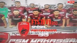 FTS 19 V9asp Spesial PSM MAKASSAR Mod APK OBB+Data
