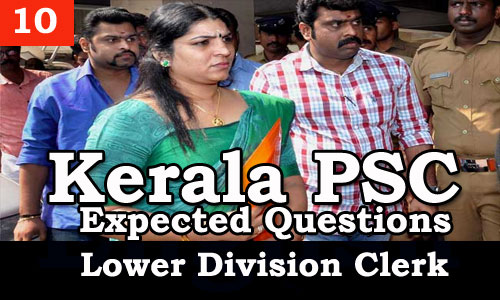 Kerala PSC - Expected/Model Questions for LD Clerk - 10