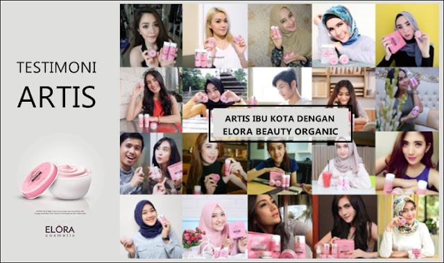 Testimoni Artis Elora Beauty Organic Asli