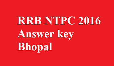 RRB NTPC Answer key Bhopal