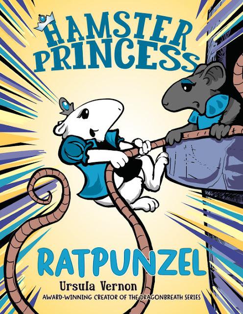 http://www.penguinrandomhouse.com/books/313170/hamster-princess-ratpunzel-by-ursula-vernon/