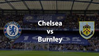 Susunan Pemain Chelsea vs Burnley