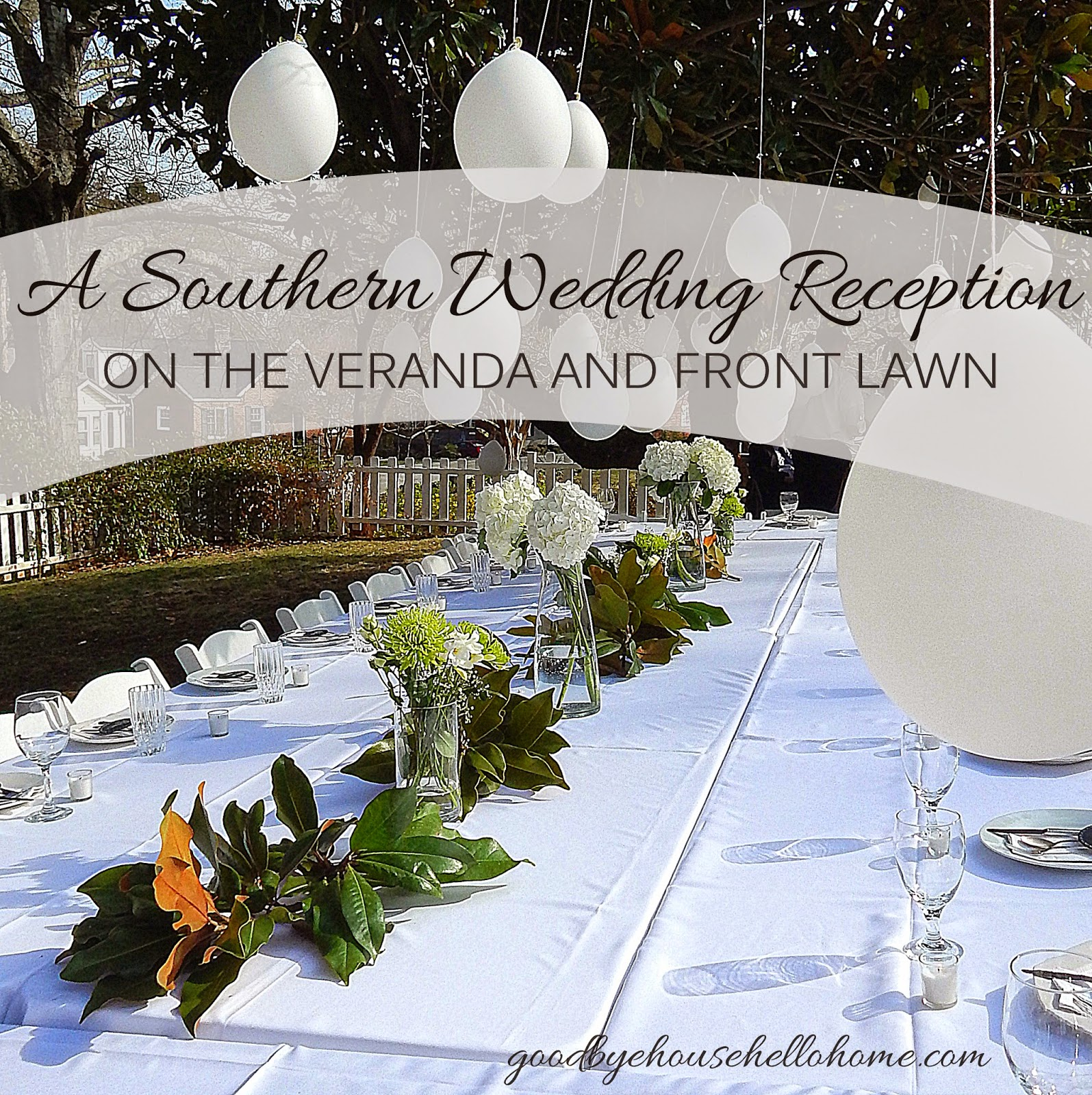 Goodbye House Hello Home Blog  A Southern Wedding Reception on the veranda and front lawn