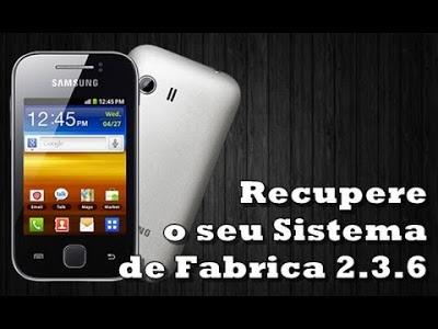 Stock Rom Firmware Samsung Galaxy Y yong GT-S5367, como instalar, atualizar, restaurar